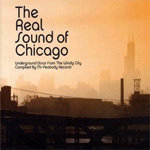 The Real Sound Of Chicago (CD)