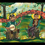 The Art Of Old-Time Mountain Music (CD)