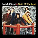 Birth Of The Dead: 1965-1966 (2CD Remastered)