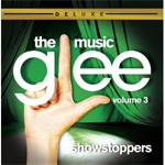 Glee: The Music Vol. 3 - Showstoppers Deluxe Edition (CD)
