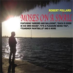 Moses On A Snail (CD)