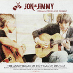 Jon & Jimmy - Dreams, Drugs,Django (CD)