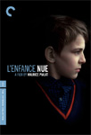 L' Enfance Nue - Criterion Collection (DVD - SONE 1)