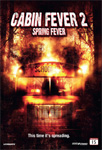 Cabin Fever 2 - Spring Break (DVD)