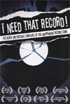 I Need That Record! (DVD)