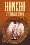 Honcho - Live In Paris, France (DVD)