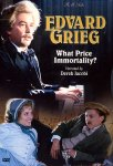 Edvard Grieg - What Price Immortality? (DVD - SONE 1)