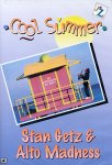 Stan Getz & Alto Madness - Cool Summer (DVD - SONE 1)