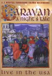 Caravan - A Night's Tale - Live In The USA (DVD - SONE 1)