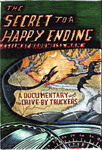 Drive-By Truckers - The Secret To A Happy Ending (DVD)