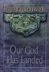 Cathedral - Our God Has Landed (DVD - SONE 1)