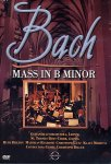 Johann Sebastian Bach - Mass In B Minor (DVD - SONE 1)