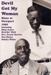 Devil Got My Woman - Blues At Newport 1966 (DVD - SONE 1)