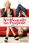 Accidentally On Purpose - Sesong 1 (DVD - SONE 1)