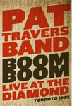 Pat Travers - Boom Boom - Live At The Diamond 1990 (DVD)