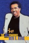 Ben E. King - The Jazz Channel Presents / Live (DVD)