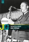 John Coltrane - The World According To John Coltrane (DVD)