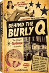 Behind The Burly Q (DVD - SONE 1)