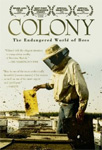 Colony - The Endagered World Of Bees (DVD - SONE 1)