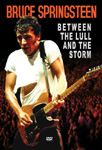 Bruce Springsteen - Between The Lull And The Storm (DVD)