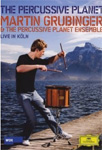 Martin Grubinger - The Percussive Planet (DVD)