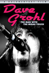 Dave Grohl - The Man With The Midas Touch (DVD)