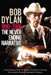 Bob Dylan - The Never Ending Narrative - 1990-2006 (DVD)