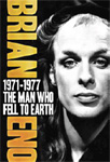 Brian Eno - The Man Who Fell To Earth 1971-77 (DVD)