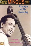 Charles Mingus - Triumph Of The Underdog (DVD - SONE 1)