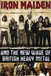 Iron Maiden - And The New Wave Of British Heavy Metal (DVD)