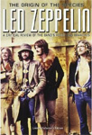 Led Zeppelin - Origin Of The Species - A Critical Review Of The Bands Roots And Branches (DVD)