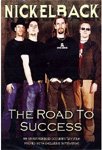 Nickelback - The Road To Success (DVD)