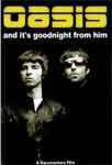 Oasis - And It's Goodnight For Him (DVD)