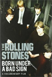 The Rolling Stones - Born Under A Bad Sign (DVD)
