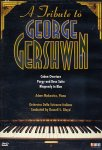 George Gershwin - A Tribute To George Gershwin (DVD - SONE 1)