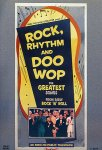 Rock, Rhythm And Doo Wop: The Greatest Songs From Early Rock 'N' Roll (DVD - SONE 1)