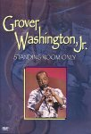 Grover Washington Jr - Standing Room Only (DVD)
