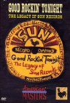 Good Rockin' Tonight - The Lecacy Of Sun Records (DVD - SONE 1)