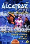 The Alcatraz Concert Vol. 1: What About Us + CD (DVD)