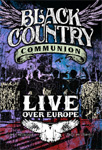 Black Country Communion - Live Over Europe (2DVD)