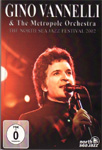 Gino Vanelli - The North Sea Jazz Festival 2002 - With The Metropole Orchestra (DVD)