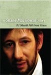 Shane MacGowan - If I Should Fall From Grace: The Shane MacGowan Story (UK-import) (DVD)