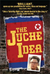 The Juche Idea (DVD - SONE 1)