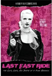Last Fast Ride - The Life, Love And Death Of A Punk Goddess (DVD - SONE 1)