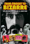 Frank Zappa - From Straight To Bizarre: Zappa, Beefheart. Alice Cooper And LA's Lunatic Fringe (DVD)