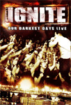 Ignite - Our Darkest Days Live Deluxe Edition (m/CD) (DVD)