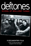 Deftones - School Of Brilliant Things (DVD)