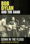 Bob Dylan - Down In The Flood (DVD)