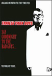 Trailer Park Boys - Say Goodnight To The Bad Guys (DVD - SONE 1)