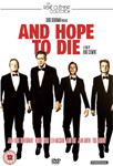 And Hope To Die (UK-import) (DVD)